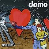 Baby Mercury by Domo (2014-08-03)