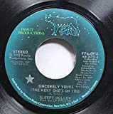 SLEEPY HOLLOW 45 RPM SINCERELY YOURS (THE NEXY ONE'S ON YOU) / HADES
