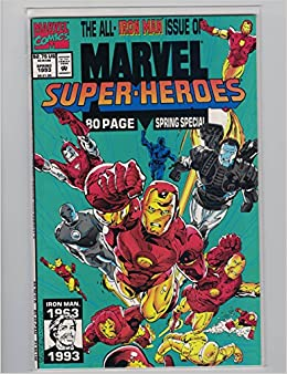 Marvel Super Heroes - All Iron Man Issue No. 13, 199-