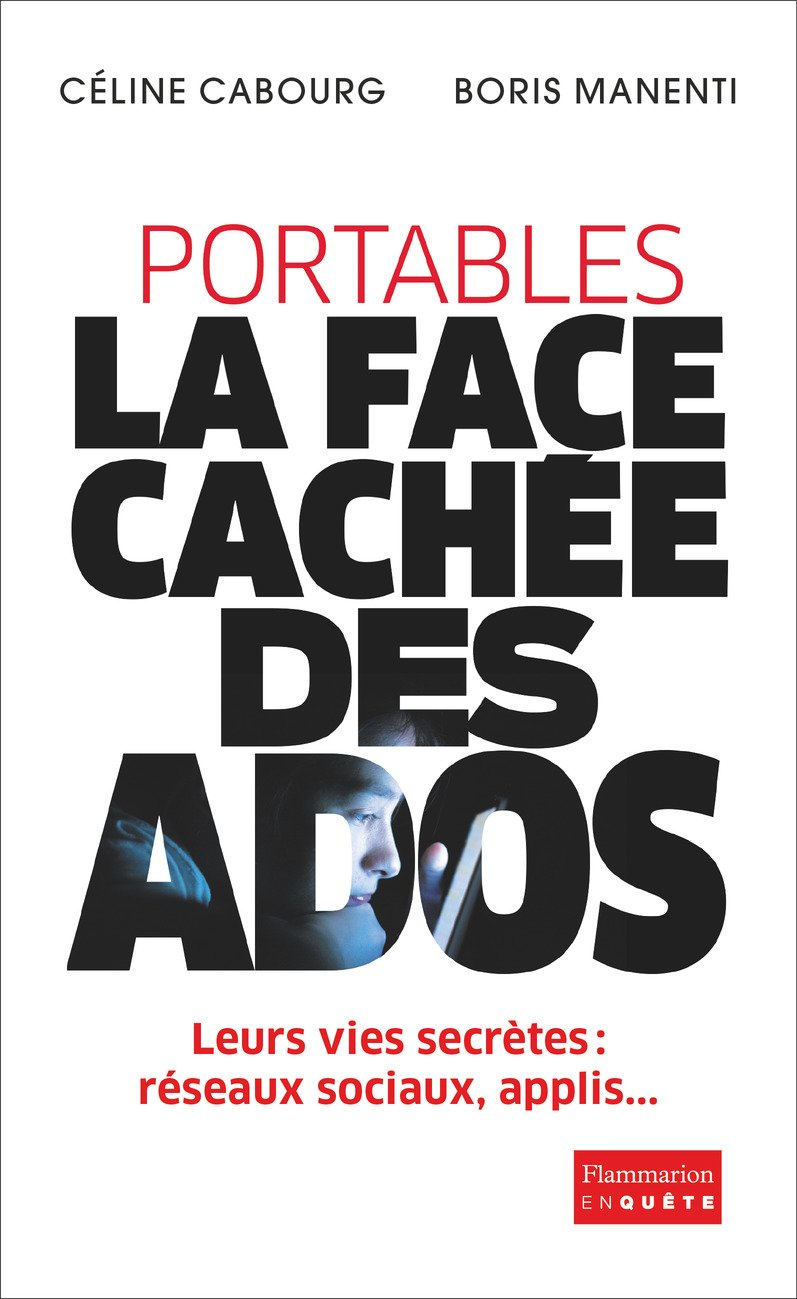 Portables La Face Cachee Des Ados Enquete Telecharger
