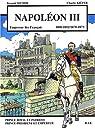 Napoléon III : 1808-1852/1870-1873 par Secher
