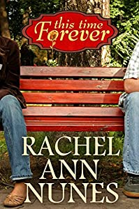 This Time Forever by Rachel Ann Nunes ebook deal