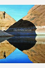 Drowned River: The Death and Rebirth of Glen Canyon on the Colorado Hardcover