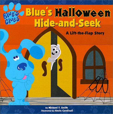 Blue's Halloween Hide-and-Seek : A Lift-the-flap Story
