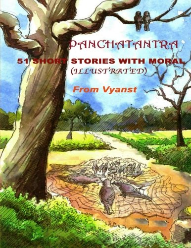 Panchatantra - 51 short stories with Moral: Illustrated ()