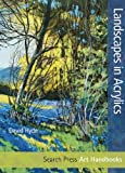 Landscapes in Acrylics, David Hyde, 1844489787