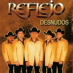un poco mas que amigos reflejo from the album desnudos june 6 2007