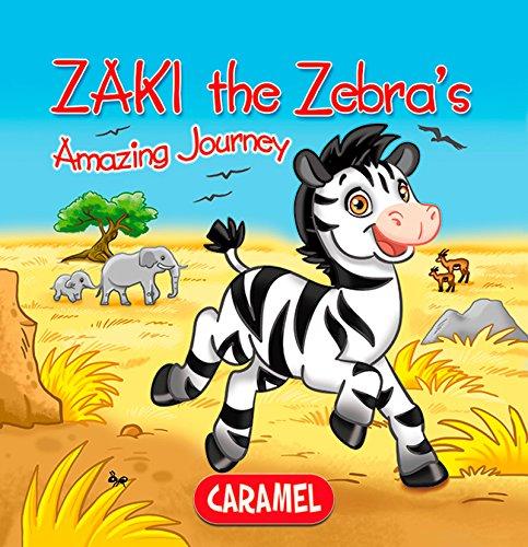 Zaki the Zebra: Children's book about wild animals [Fun Bedtime Story] (The Amazing Journeys 1)