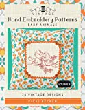Vintage Hand Embroidery Patterns Baby Animals: 24 Authentic Vintage Designs