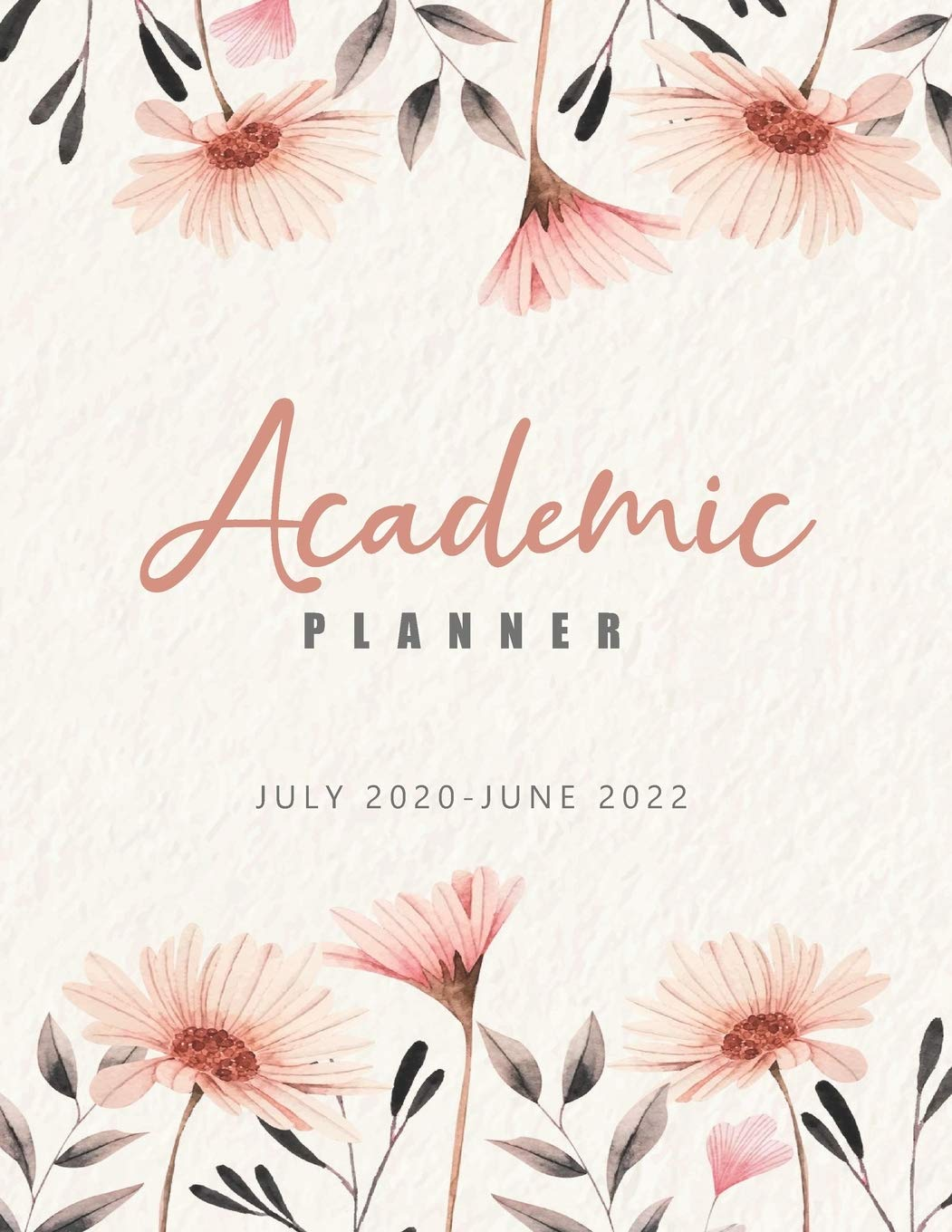 June July Calendar 2022.Academic Planner July 2020 June 2022 Elegant Flowers 24 Months Academic Calendar Planner Weekly Academic Planner 2020 2022 Appointment Book Daily Diary Supplies Time Management Organizer Amazon In Planner Journal Aria Books