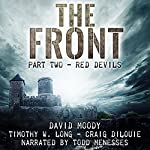 Red Devils: The Front, Book 2 | David Moody,Timothy W Long,Craig DiLouie