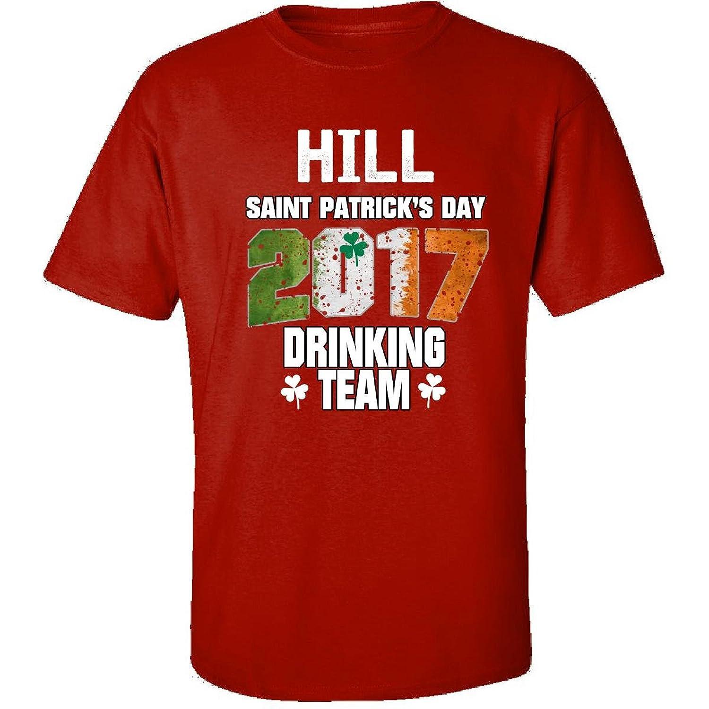 Hill Irish St Patricks Day 2017 Drinking Team - Adult Shirt