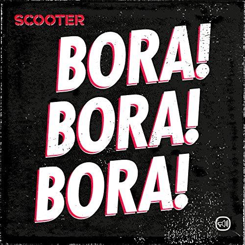 Scooter - Bora! Bora! Bora! [Single] (2017) [WEB FLAC] Download