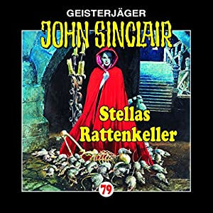 Stellas Rattenkeller (John Sinclair 79) Hörspiel