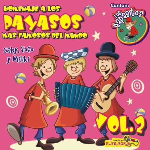 del Mundo Gaby, Fofo y Miliki - VOL 2: Los Yapasitos: MP3 Downloads