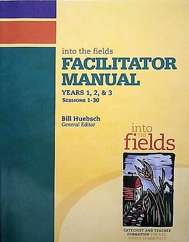 Into the Field Facilitator Manual: Covers Years 1, 2, 3 ebook