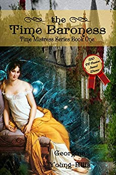 The Time Baroness (The Time Mistress Book 1) by [Young-Ellis, Georgina]