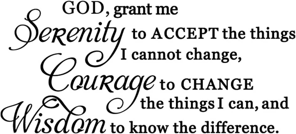 God grant me the serenity to accept things I can not change, the courage to change things i can, and the wisdom to know the difference serenity prayer Wall Art Vinyl Lettering Decal Sticker Saying