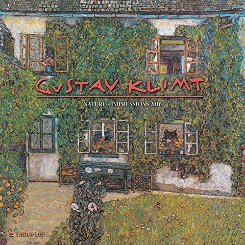 Gustav Klimt - Nature 2016: Kalender 2016 (Tushita Fine Arts)