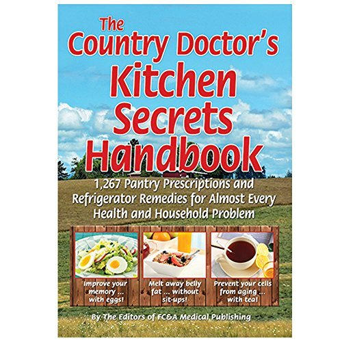 The Country Doctor#039s Kitchen Secrets Handbook