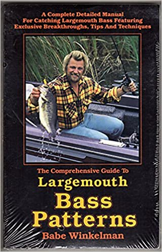 Comprehensive Guide to Largemouth Bass Patterns: Babe