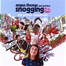 Angus, Thongs and Perfect Snogging - Music From The Motion Picture By Various Artists (2008-07-21)