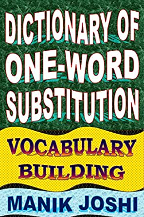 Dictionary of one word substitution vocabulary building for Building dictionary