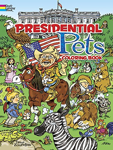 Presidential Pets Coloring Book (Dover History Coloring (Obama First Dog)