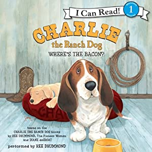 Charlie the Ranch Dog: Where's the Bacon? Audiobook