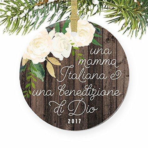 Italian Mother Christmas Ornament, Gift for Italian Mom from Son Daughter, Una Mamma Italiana E Una Benedizione Di Dio Ceramic Xmas Tree Keepsake 3