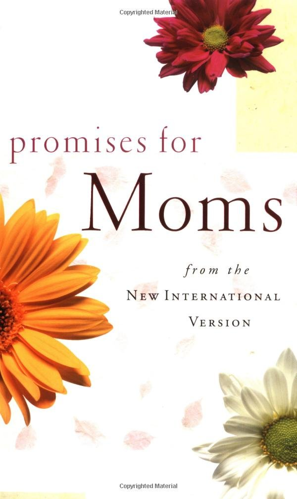 Promises for moms from the new international version zondervan promises for moms from the new international version zondervan 9780310982647 amazon books m4hsunfo
