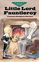 Little Lord Fauntleroy (Dover Children's Evergreen Classics)