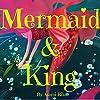 Mermaid & King
