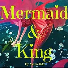 Mermaid & King Audiobook by Asami Rika Narrated by Tiffany Marz