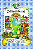 Celebrate Spring, Gooseberry Patch, 1888052104