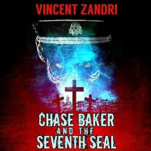 Chase Baker and the Seventh Seal Audiobook