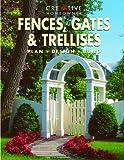 Fences, Gates and Trellises