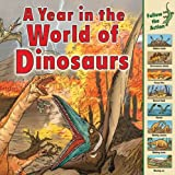 A Year in the World of Dinosaurs, Elizabeth Havercroft, 1580138020