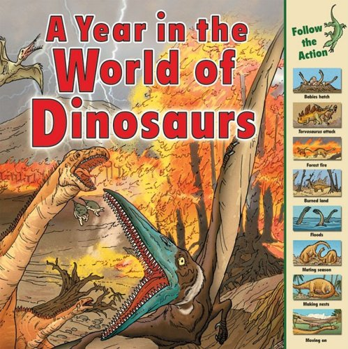 A Year in the World of Dinosaurs (Time Goes By)