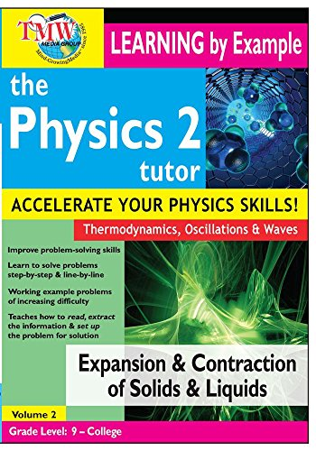 (Physics Tutor 2: Expansion and Contraction of Solids and Liquids)