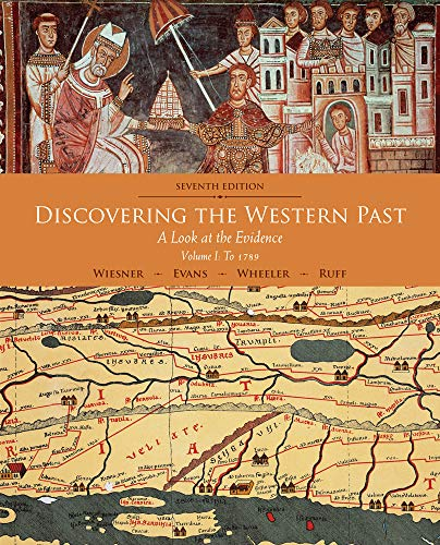 Discovering the Western Past: A Look at the Evidence, Volume I: To 1789