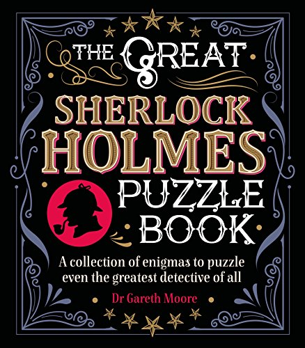 Pdf Entertainment The Great Sherlock Holmes Puzzle Book: A Collection of Enigmas to Puzzle Even the Greatest Detective of All