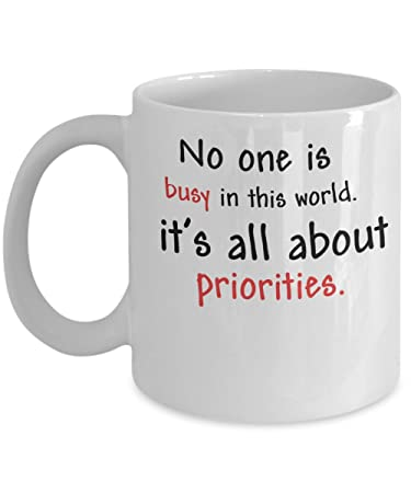 Amazoncom No One Is Busy In This World Its All About Priorities