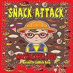 Snack Attack | Marsha Casper Cook