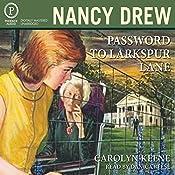 Password to Larkspur Lane: Nancy Drew Mystery Stories Book 10 | Carolyn Keene