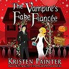 The Vampire's Fake Fiancée: Nocturne Falls, Book 5 Hörbuch von Kristen Painter Gesprochen von: B.J. Harrison