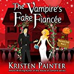 The Vampire's Fake Fiancée: Nocturne Falls, Book 5 | Kristen Painter