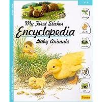 Baby Animals (My First Sticker Encyclopedia)