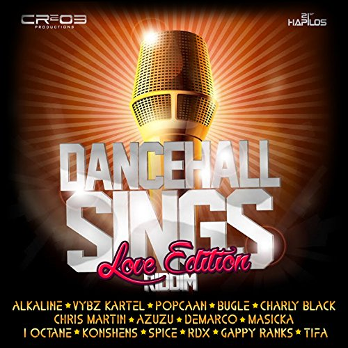 Dancehall Sings Riddim (Love E...
