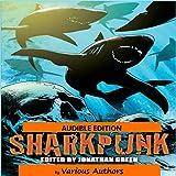 Sharkpunk: Snowbooks Anthologies